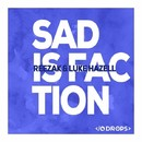 Sad Is Faction/Reezak