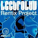 Lectroluv Remix Project/Lectroluv (Fred Jorio)