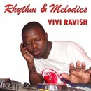 Rhythm & Melodies/Vivi Ravish