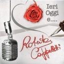 Ieri oggi e....(con basi)/Roberta Cappelletti