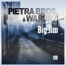 Big Jim/Pietra Bros.