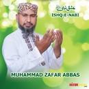 Ishq E Nabi/Zain Abbas