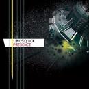 Presence/Linus Quick