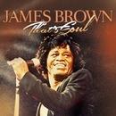 That's Soul/Brown, James