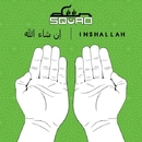 Inshallah/Deen Squad