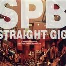 STRAIGHT GIG/SPB