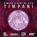 Timpani/DIMARO & Kind Of Sick