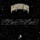 ブラック マジック/BLASPHEMY BOYZ