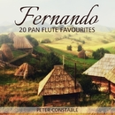 Fernando - 20 Pan Flute Favourites/Peter Constable