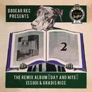 THE REMIX ALBUM ''DAY and NITE''/ISSUGI & GRADIS NICE