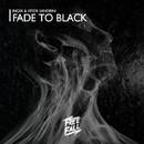 Fade To Black/Ingek