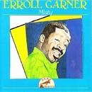 Misty/Errol Garner