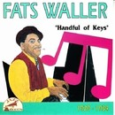 Handful Of Keys/Fats Waller