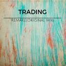 Remake/Trading