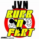 Burb 'N Fart/J.V.N.
