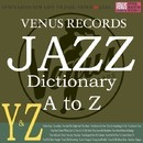 Jazz Dictionary Y&Z/Various Artists