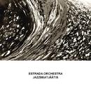 Jazzbeatjaatis/Estrada Orchestra