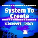 System To Create/Domi-No