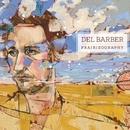 Prairieography/Del Barber