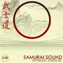 Hypnotic States EP/Samurai Sound