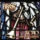 Echo: Glory of Gabrieli/Canadian Brass