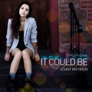 It Could Be (feat. Jenny Mayhem)/Della Sol Lounge