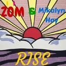 Rise/Zom