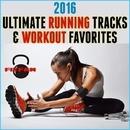 2016 Ultimate Running Tracks & Workout Favorites/FitFam