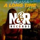 A Long Time/Lacassa