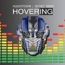 Hovering (Skynet Remix)/Audiotoxin
