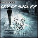 Cry of Soul EP/Hiromori Aso