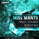 Magic Powder/MISS MANTS