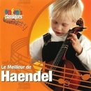 Le Meilleur De Handel/Classical Kids