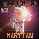 Bring Him Home: The Martian (Music Inspired From)/TV & MOVIE SOUNDTRAX
