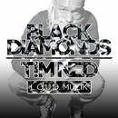 Black Diamonds/T!M NED