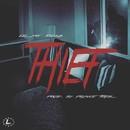 Thief/Lil YG Rilla