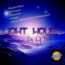 Light House/DJ EEF