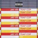 Trap COP/JAY-VR