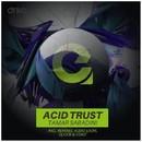 Acid Trust/Tamar Sabadini