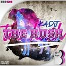 The Hush/K4DJ