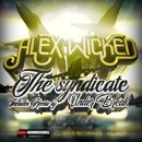 The Syndicate/Alex Wicked