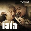 Iaia (Special Release)/Tabanus
