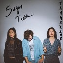 Sugar Teeth/Tangerine