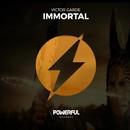 Immortal/Victor Garde