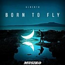 Born To Fly/Alberth