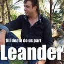 Till Deatth Do Us Part/Leander