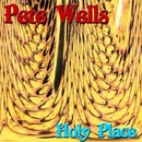 Holy Place/Pete Wells