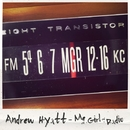MGR (Me And A Girl And A Radio)/Andrew Hyatt