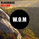 Get Low/Blacknoise