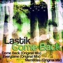 Come Back/Lastik
